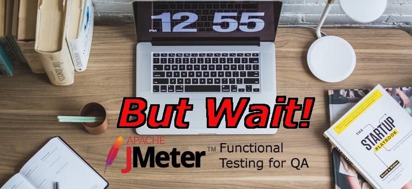Functional Testing 03: But Wait! Not Too Lazy!