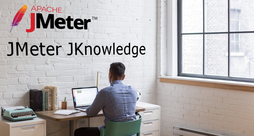 JMeter JKnowledge: Properties and Variables